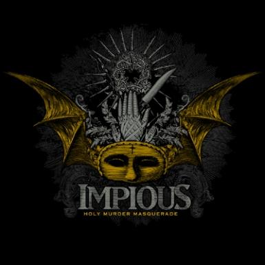 Impious – Holy Murder Masquerade