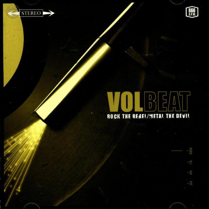 Volbeat – Rock the Rebel Metal the Devil