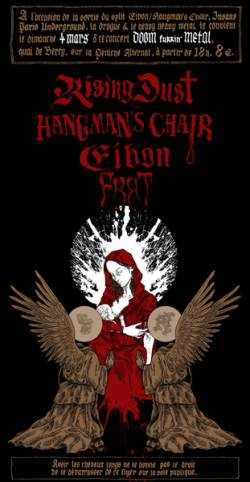 Hangman's Chair + Eibon + Rising Dust + Frrt
