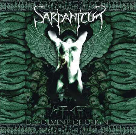 Sarpanitum – Despoilment of Origin