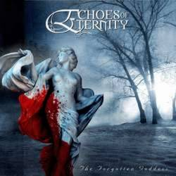 Echoes Of Eternity – The Forgotten Goddess