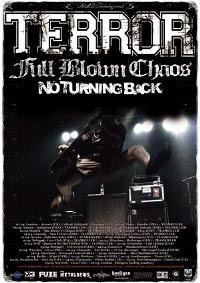Terror + Full Blown Chaos + No Turning Back