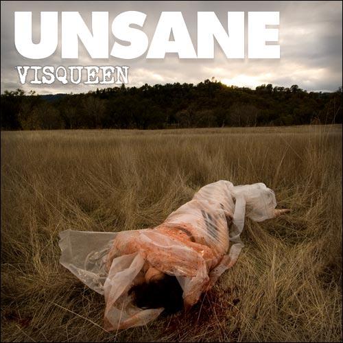 Unsane – Visqueen