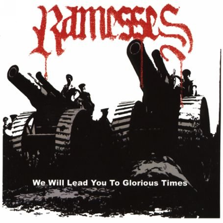 Ramesses – We Will Lead You to Glorious Times