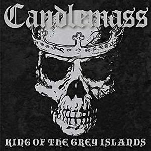 Candlemass – King of the Grey Island