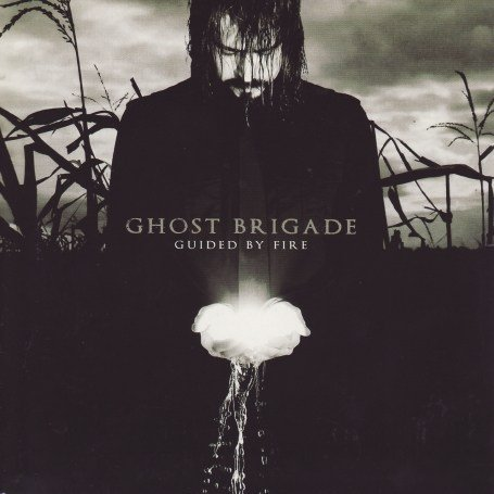 Ghost Brigade – Guided By Fire