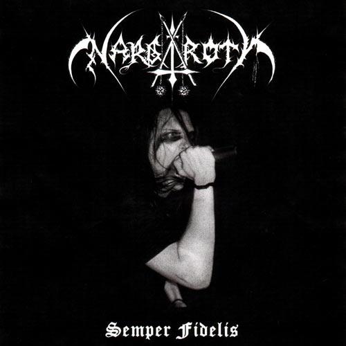 Nargaroth – Semper Fidelis