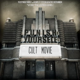 Punish Yourself – Cult Movie