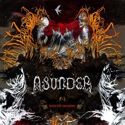 Asunder – Works Will Come Undone