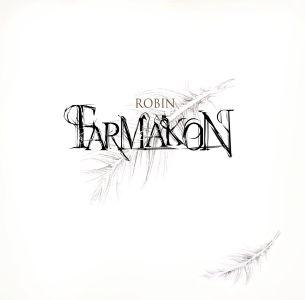 Farmakon – Robin