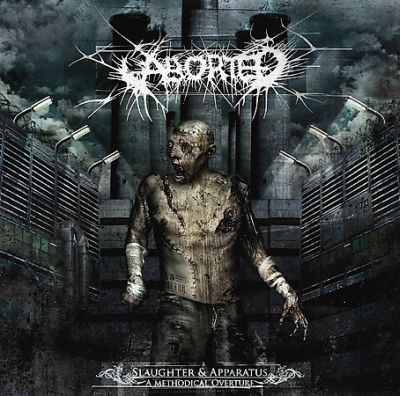 Aborted – Slaughter & Apparatus : a Methodical Overture