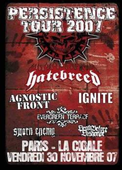 Hatebreed + Agnostic Front + Ignite + Evergreen Terrace + Sworn Enemy + Death Before Dishonor