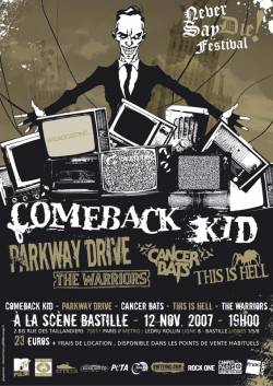 Comeback Kid + Parkway Drive + Cancer Bats + This Is Hell + The Warriors