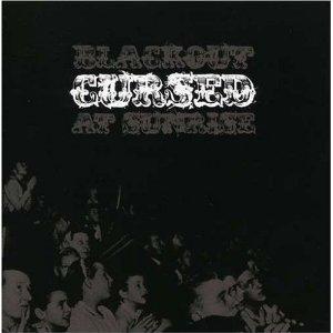 Cursed – Blackout At Sunrise