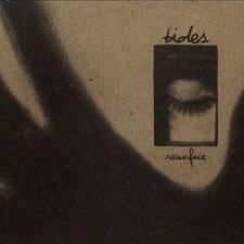 Tides – Resurface