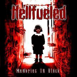 Hellfueled – Memories in Black