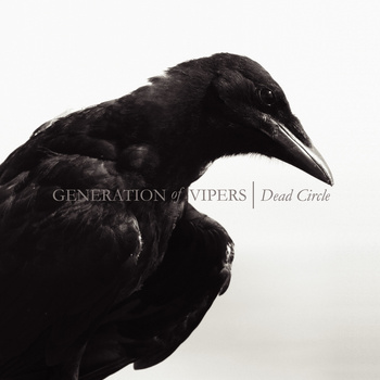 Generation Of Vipers – Dead Circle