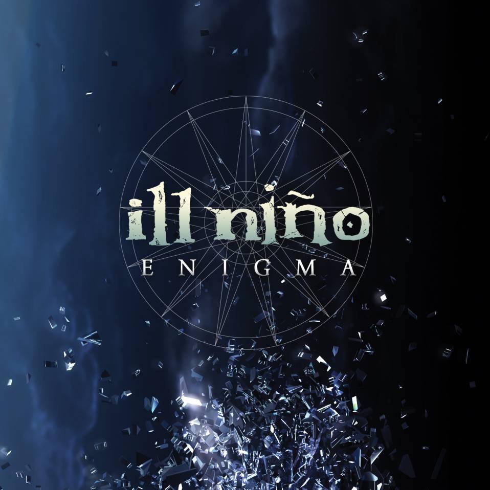 Ill Nino – Enigma