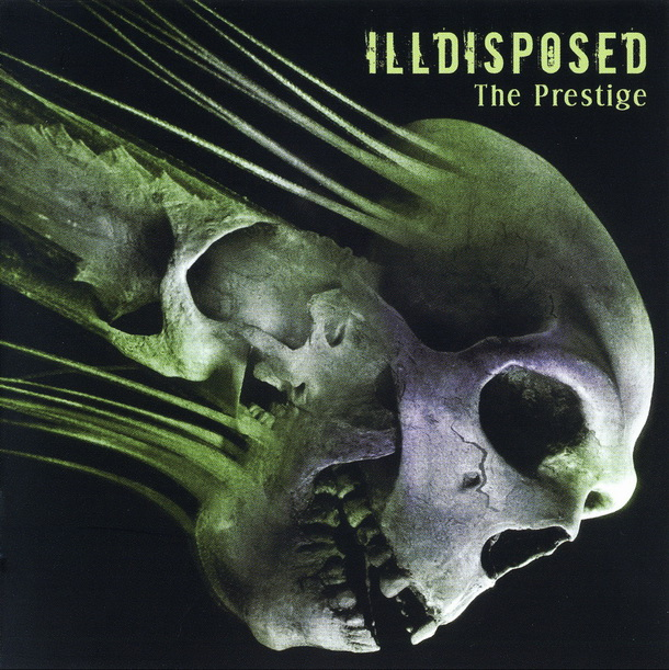 Illdisposed – The Prestige