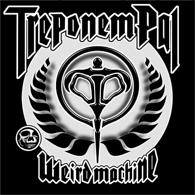 Treponem Pal – Weird Machine