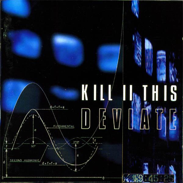 Kill II This – Deviate
