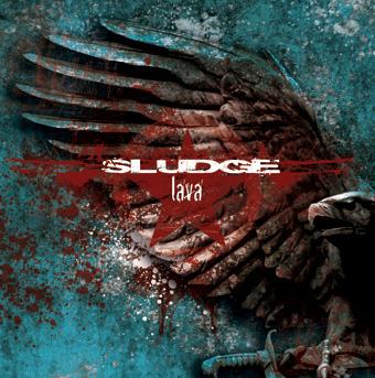 Sludge – Lava