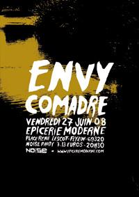Envy + Comadre – 27 juin 2008 – Epicerie Moderne – Feyzin