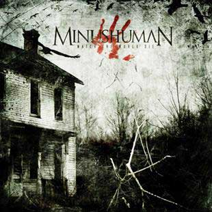 Minushuman – Watch the World Die