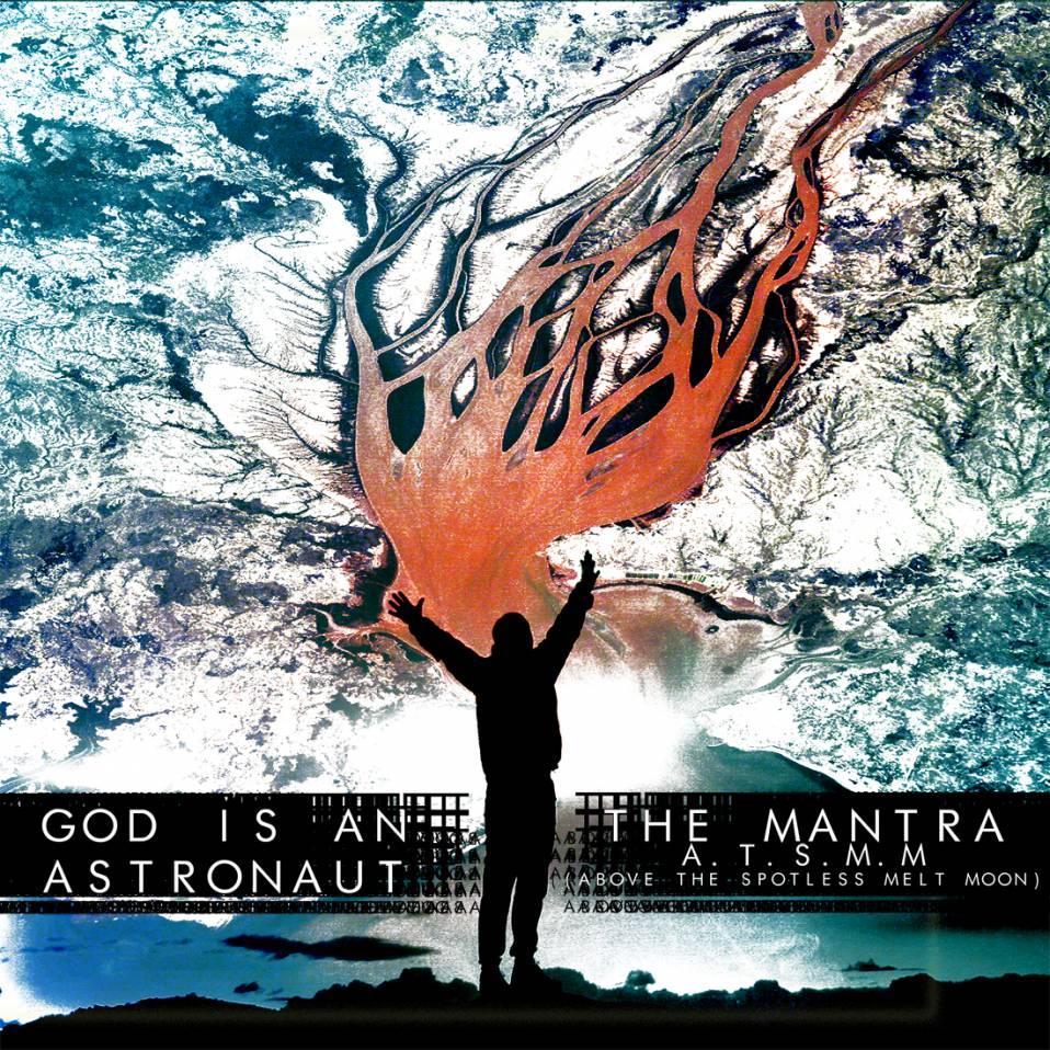 God Is An Astronaut – Split Avec the Mantra Above the Spotless Melt Moon