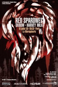 Red Sparowes + Oxbow + Harvey Milk