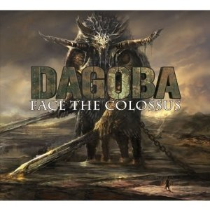 Dagoba – Face the Colossus