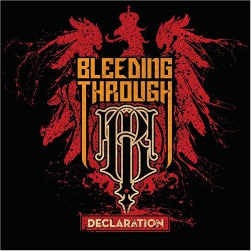 Bleeding Through – Declaration