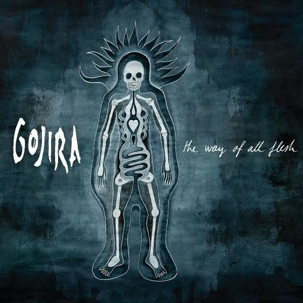 Gojira – The Way of All Flesh