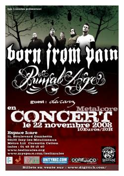 Born From Pain + Primal Age + Devianz
