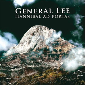 General Lee – Hannibal Ad Portas