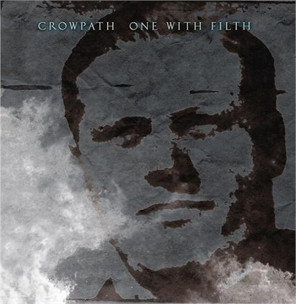 Crowpath – One With Filth