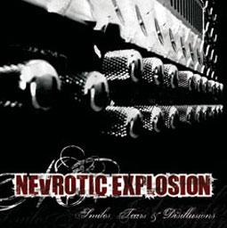 Nevrotic Explosion – Smiles, Tears & Disillusions