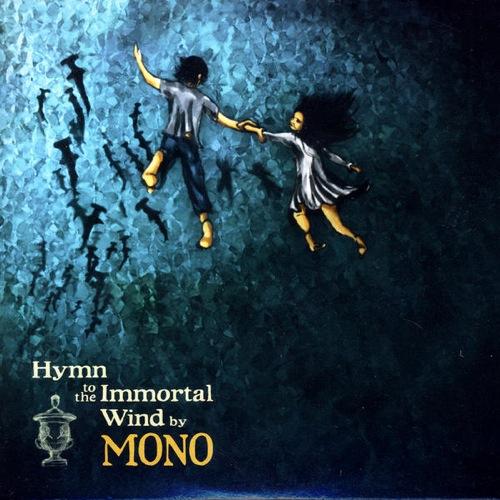Mono – Hymn to the Immortal Wind