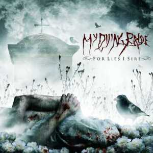 My Dying Bride – For Lies I Sire