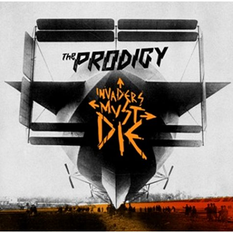 Prodigy – Invaders Must Die