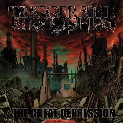Trigger The Bloodshed – The Great Depression