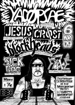 Yacopsae + Jesus Cröst + Blockheads + Sickbag + Faxe