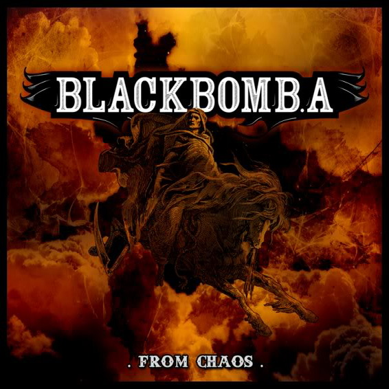 Black Bomb A – From Chaos