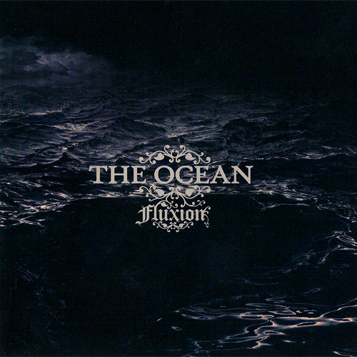 The Ocean – Fluxion (RééDition)