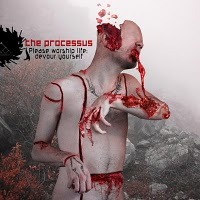 The Processus – Please Worship Life, Devour Yourself