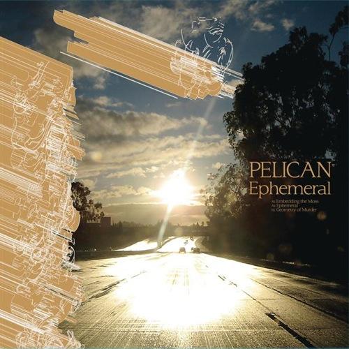 Pelican – Ephemeral Ep