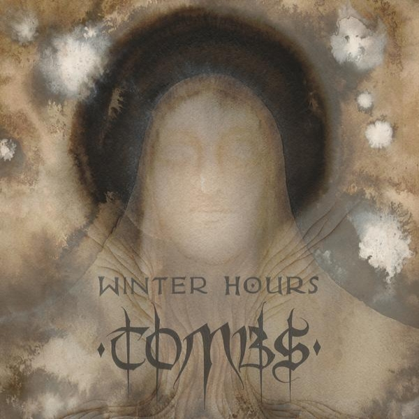 Tombs – Winter Hours