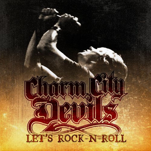 Charm City Devils – Let's Rock n' Roll
