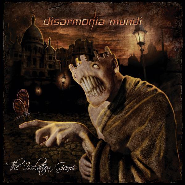 Disarmonia Mundi – The Isolation Game