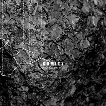 Comity – You Left Us Here